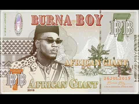 """Burna Boy African Giant image - Burna Boy's """"African Giant Album"""" Becomes The Most Streamed African Album In 2019"""